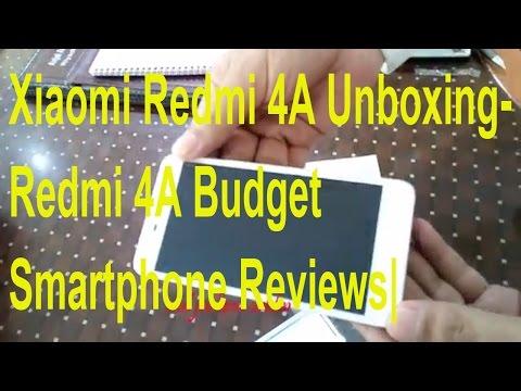 Xiaomi Redmi 4A Unboxing -Redmi 4A Budget Smartphone Reviews|