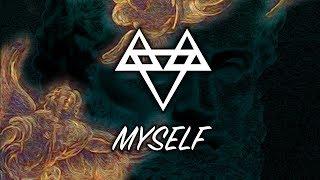 NEFFEX - Myself [Copyright Free]