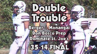 Don Bosco Prep 35 St Joe39s Mont 14 Week 6 Highlights 423 Yards For Berger Monangai