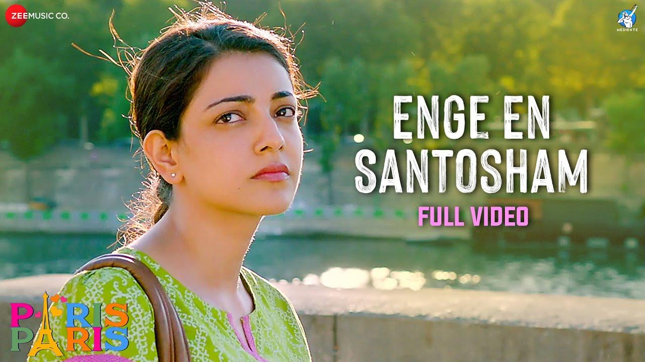Enge En Santosham - Full Video | Paris Paris | Kajal Aggarwal | Amit Trivedi | Haricharan