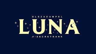 olszakumpel - luna (prod. secretrank)