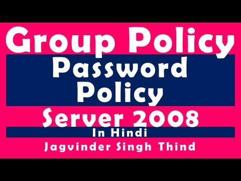 Windows Server 2008 Password Policy - Group Policy Video 5