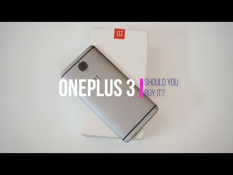 Should You Buy OnePlus 3 on late 2017?