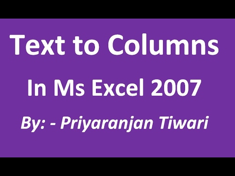 Text to columns in Ms Excel - 2007 in hindi