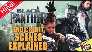 Black Panther End Credit Scenes explained In Hindi