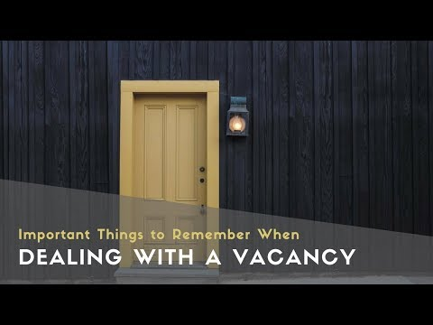 Important Things to Remember When Dealing with a Vacancy in Burlingame