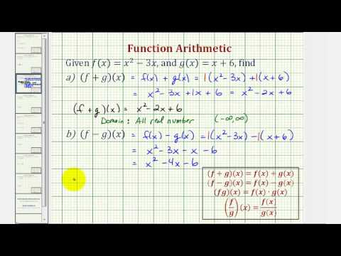 Ex 1: Find Sum, Difference, Product, and Quotient of Functions (Function Arithmetic)
