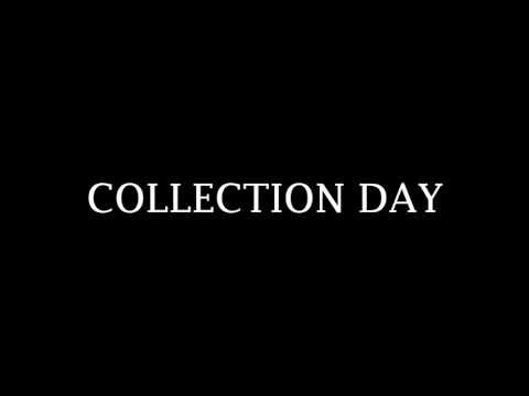 Collection Day: Teaser