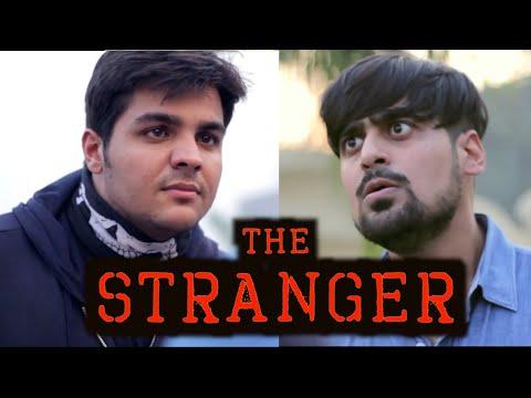 The Stranger   Ashish Chanchlani