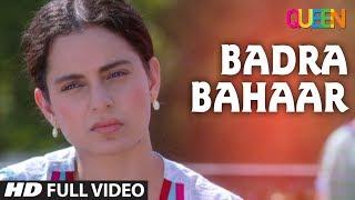 Queen: Badra Bahaar Full Video Song   Amit Trivedi   Kangana Ranaut   Raj Kumar Rao