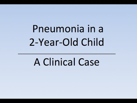 Pneumonia in a 2-Year-Old Child - A Clinical Case