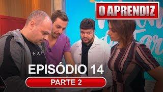 O APRENDIZ - EP 14 - PARTE 2 – 24/06/2019