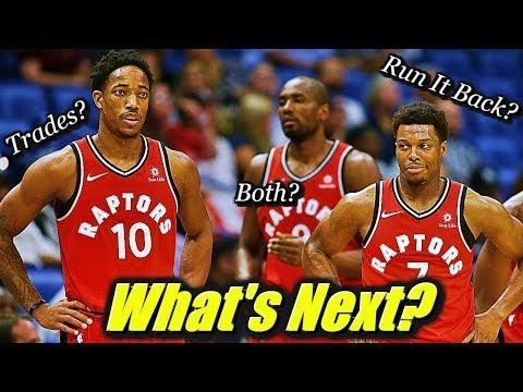 3 Realistic Options To Rebuild The Toronto Raptors This Offseason