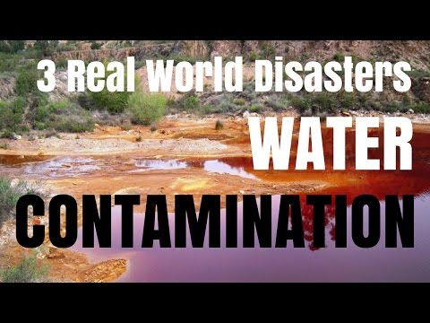 3 Real World Water Contamination Disasters