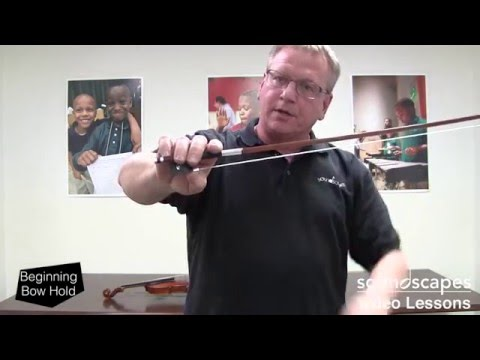 12 - Beginning Bow Hold