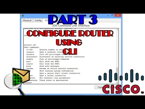Part 3- Configuring Router IP address and Network address Command Line Interface(CLI) in Cisco