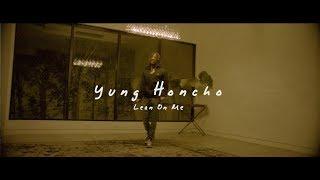 """Yung Honcho """"Lean On Me"""" Prod. by Cuzyn"""