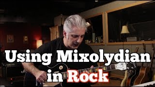 How to Use Mixolydian in Your Rock Playing