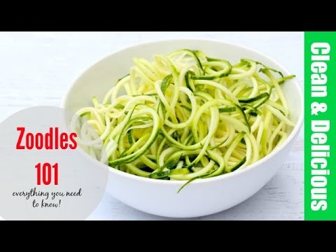 Zoodles 101 (aka Zucchini Noodles) | Clean & Delicious