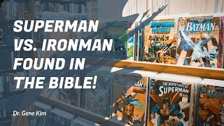Superman vs. Ironman FOUND IN THE BIBLE!