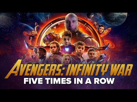 Watching 'Avengers: Infinity War' Five Times In A Row