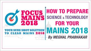 HOW TO PREPARE SCIENCE AND TECHNOLOGY FOR YOUR UPSC CIVIL SERVICES MAINS 2018 ?   NEO IAS