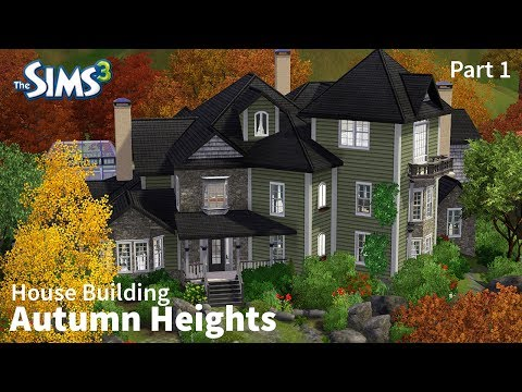 Autumn Heights - Part 1 | The Sims 3 House Building