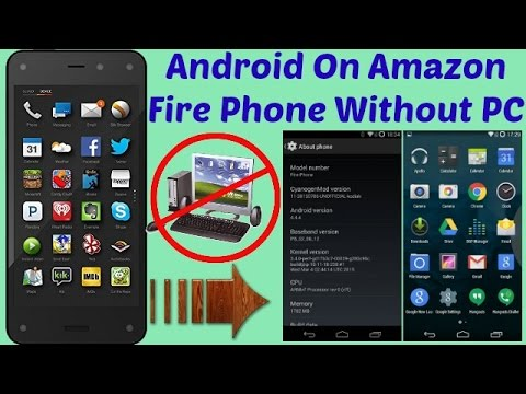Install Android On Amazon Fire Phone Without PC