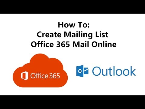 How to Create Mailing List - Office 365 Online
