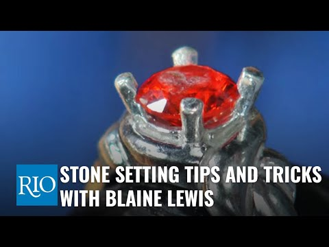 Stone Setting Tips and Tricks with Blaine Lewis