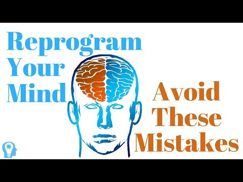 Avoid These 7 Mistakes When Reprogramming Your Subconscious Mind