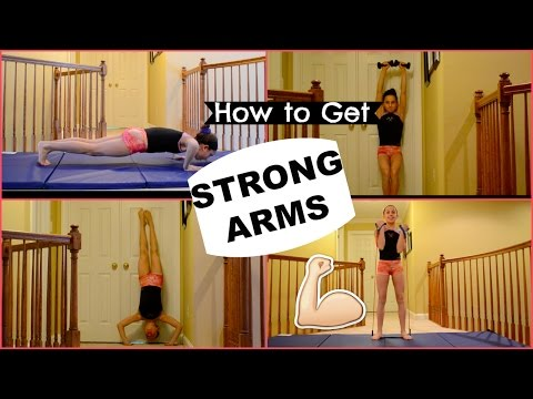 How to get STRONG ARMS!