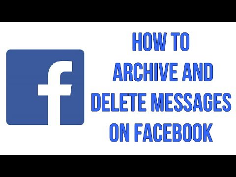 How To Archive And Delete Messages On Facebook