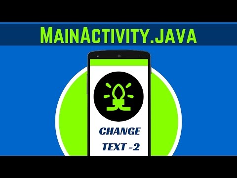 5. WHAT IS MAINACTIVITY.JAVA | CHANGE TEXT-2 | ANDROID APP DEVELOPMENT