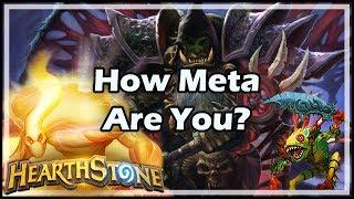 [Hearthstone] How Meta Are You?