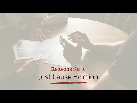 Reasons for a Just Cause Eviction – Santa Rosa Property Management Education