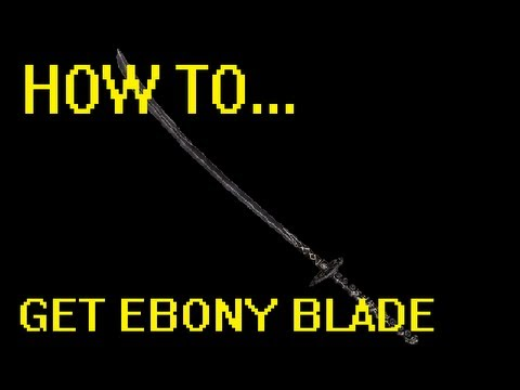 Skyrim: How to get Ebony Blade at Level 1 (Without Starting Quest)