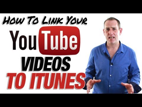 How To Link YouTube Videos To iTunes