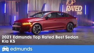 2021 Kia K5: Edmunds Top Rated Sedan | Edmunds Top Rated Awards 2021