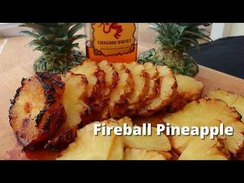 Fireball Pineapple - Grilled Pineapple Recipe on the Napoleon Grill
