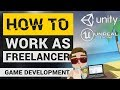 Freelancing in Game Development! | How to get Customers, How to get Started, and MORE!