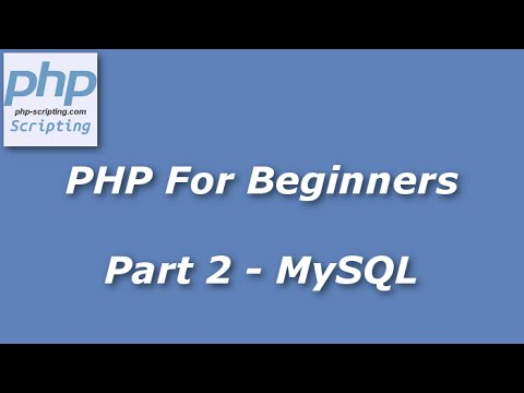 PHP For Beginners - Part 2 - Inserting Variables Into MySQL