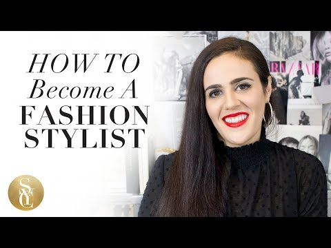 How To Become A Fashion Stylist   Fashion Styling Tips
