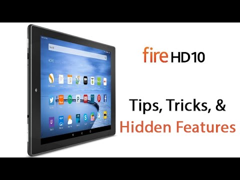 Fire HD10 - Tips, Tricks, and Hidden Features