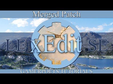 xEdit Merged Patch : Skyrim SE & LE