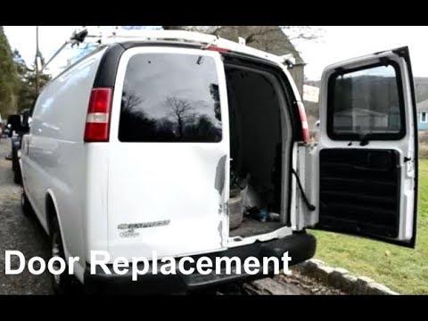 Rear Door Replacement \\ Chevy Express GMC Savana