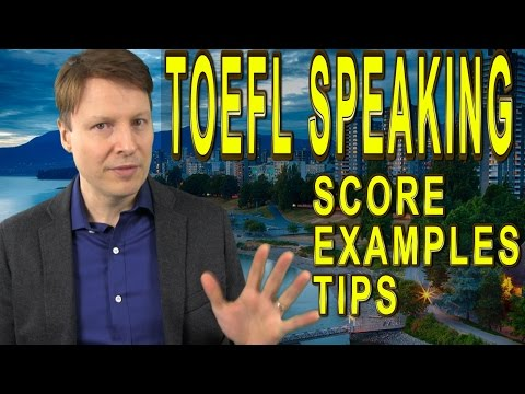 TOEFL SPEAKING | examples | score | tips