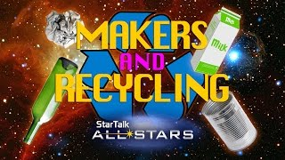 Recycling and the Maker Movement with Bill Nye and Chuck Nice