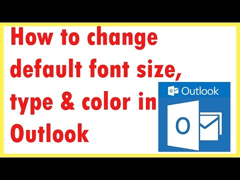 How to change default font size, type & color in Outlook 2013