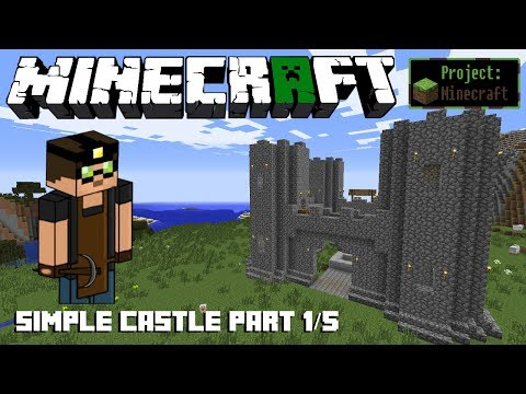 How to Build a Simple Castle (Part 1/5) - Put Cobblestone to Good Use! - (Project Minecraft #1) (HD)